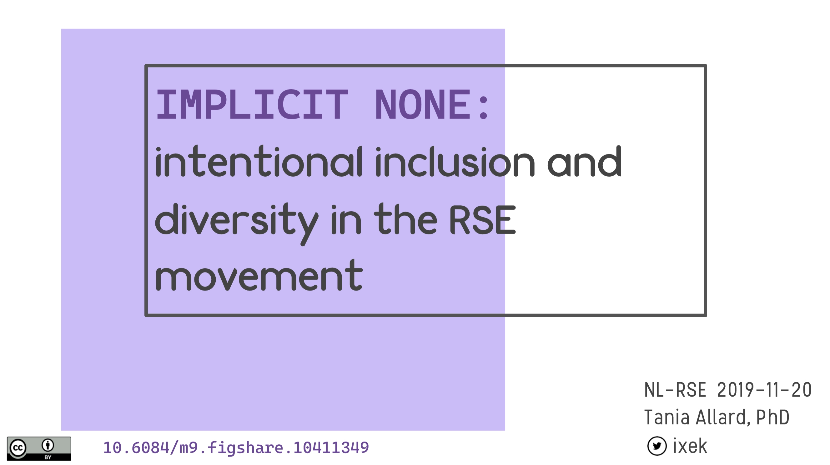 Tania Allard - Implicit none: intentional inclusion and diversity in the RSE movement